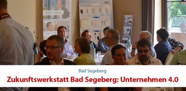 Zukunftswerkstatt Bad Segeberg: Unternehmen 4.0