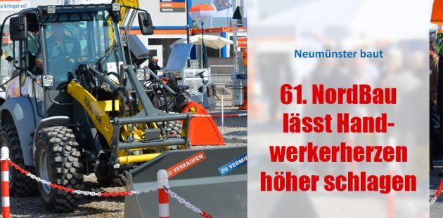 61. NordBau lässt Handwerkerherzen höher schlagen