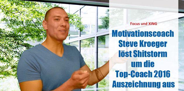 Motivationscoach Steve Kroeger löst Shitstorm um die Top-Coach 2016 Auszeichnung aus