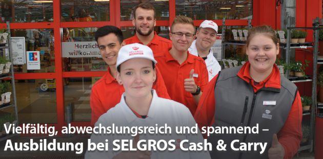 Vielfältig, abwechslungsreich und spannend – Ausbildung bei SELGROS Cash & Carry