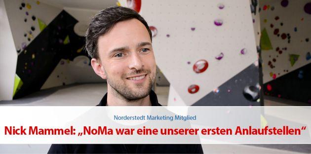 """Nick Mammel: """"NoMa war eine unserer ersten Anlaufstellen"""""""