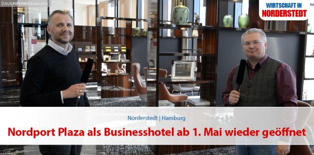 Nordport Plaza als Businesshotel ab 1. Mai wieder geöffnet