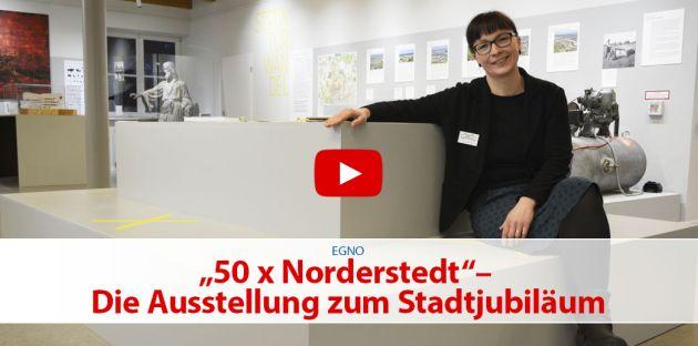 """""""50 x Norderstedt""""– Die Ausstellung zum Stadtjubiläum"""