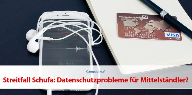 Streitfall Schufa: Datenschutzprobleme für den Mittelstand?