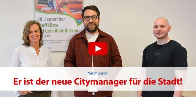 Er ist der neue Citymanager für die Stadt Neumünster!