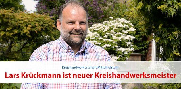 Lars Krückmann ist neuer Kreishandwerksmeister