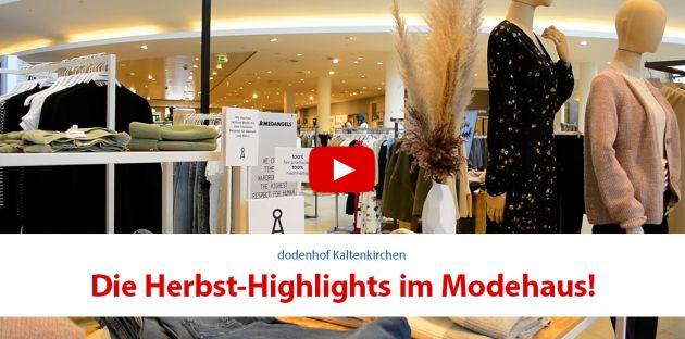 Die Herbst Highlights im Modehaus!